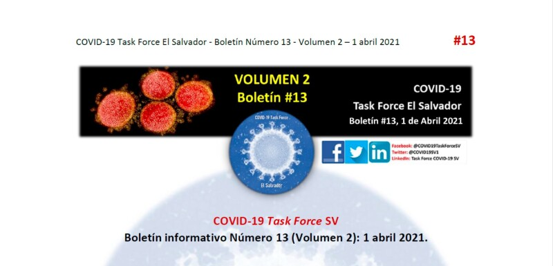 COVID-19 Task Force El Salvador - Boletín Número 13 - Volumen 2 – 1 abril 2021